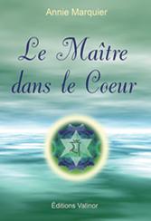 livre le maitre dans le coeur de Annie Marquier