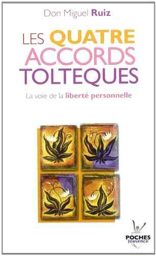 développement personnel, 4 accords toltèques
