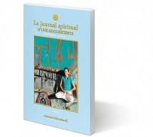 Le Journal Spirituel d'une Adolescente