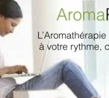 Aroma pro : votre formation en Aromathérapie holistique, en ligne!