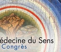 Congrès «Médecine du sens»