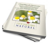 Pour vous protéger de l'épidémie de maladies auto-immuntes de ce siècle, mon tout dernier livre : l'Equilibre de l'Immunité