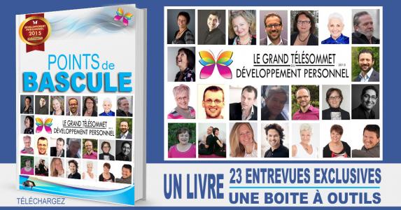 Avez-vous regardé les 8 nouvelles entrevues du Grand Télésommet du Développement personnel et du mieux-être ?