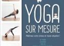 Le Yoga sur mesure
