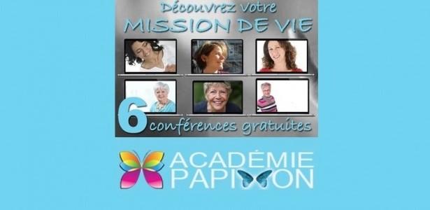 [Académie Papillon] Mission de vie: 6 nouvelles conférences