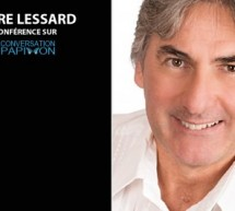 Pierre Lessard en conférence sur Conversation Papillon : Guidance spirituelle à l'échelle planétaire