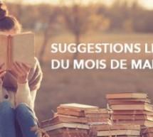 Suggestions littéraires du mois de mars