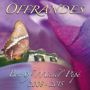 Offrandes (Best of 2008-2015)
