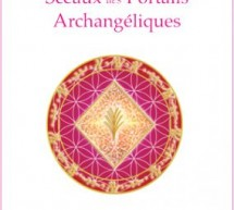 Les 12 sceaux des Portails archangéliques