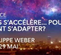 Conférence : Le temps s'accélère… Pourquoi? Comment s'adapter?